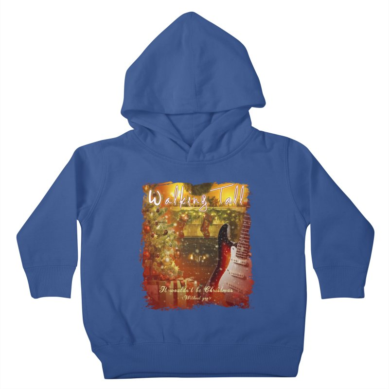 It Wouldn't Be Christmas (Without You) Kids Toddler Pullover Hoody by Walking Tall - Band Merch Shop