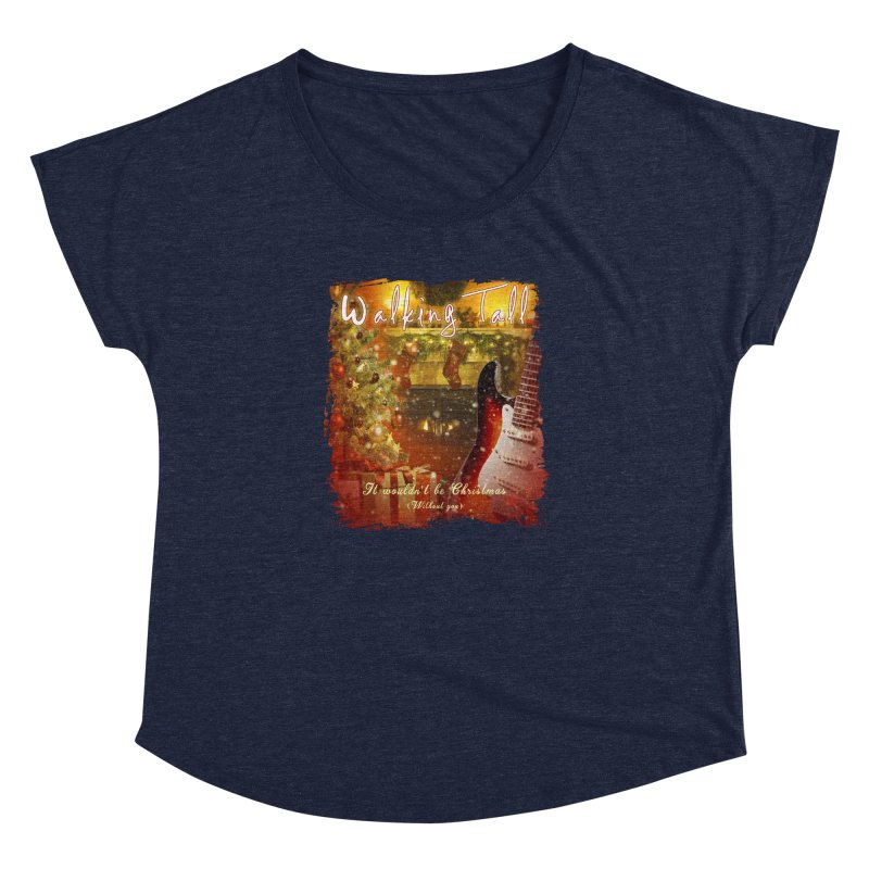 It Wouldn't Be Christmas (Without You) Women's Dolman Scoop Neck by Walking Tall - Band Merch Shop