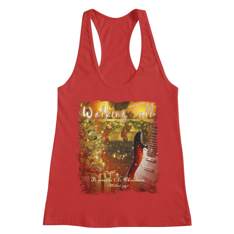 It Wouldn't Be Christmas (Without You) Women's Racerback Tank by Walking Tall - Band Merch Shop