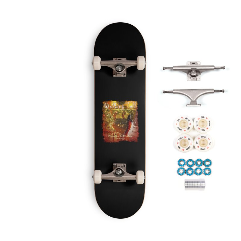 It Wouldn't Be Christmas (Without You) Accessories Complete - Premium Skateboard by Walking Tall - Band Merch Shop