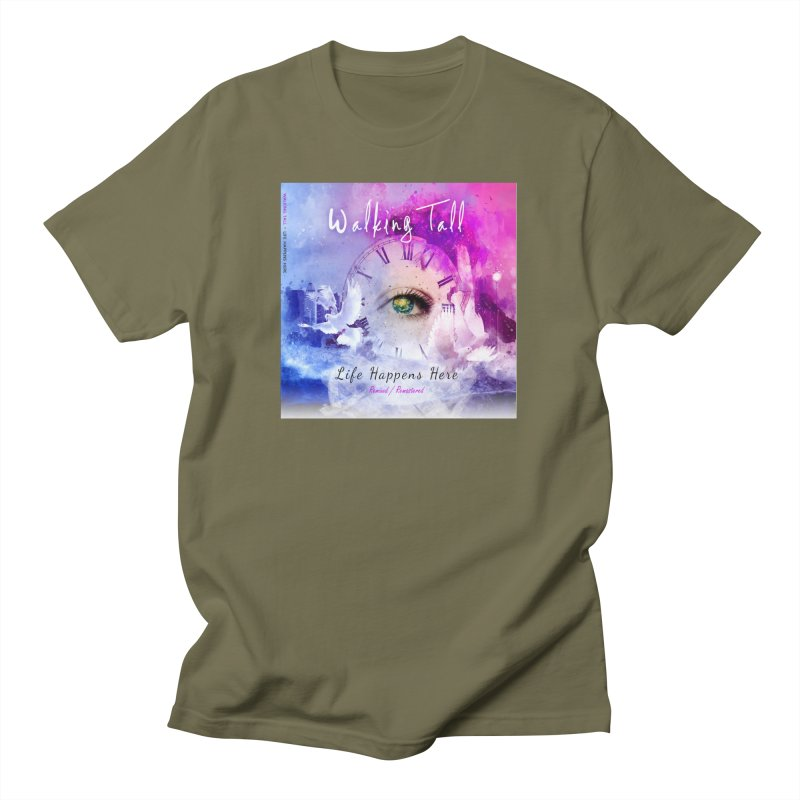 Life Happens Here - Remixed/Remastered Men's T-Shirt by Walking Tall - Band Merch Shop