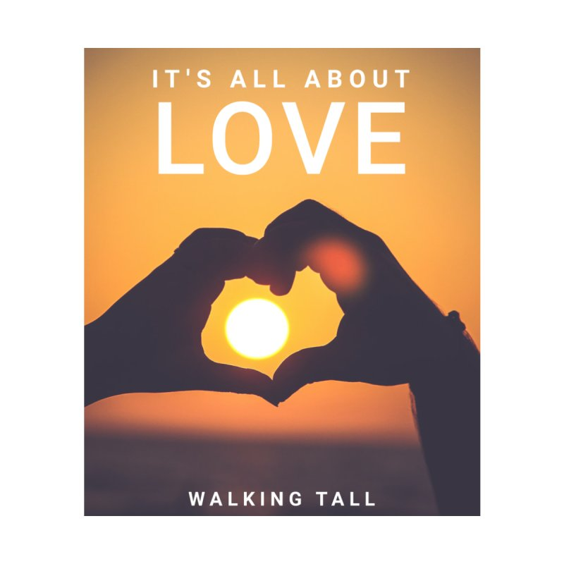 All About Love - Mens Attire Accessories Skateboard by Walking Tall - Band Merch Shop