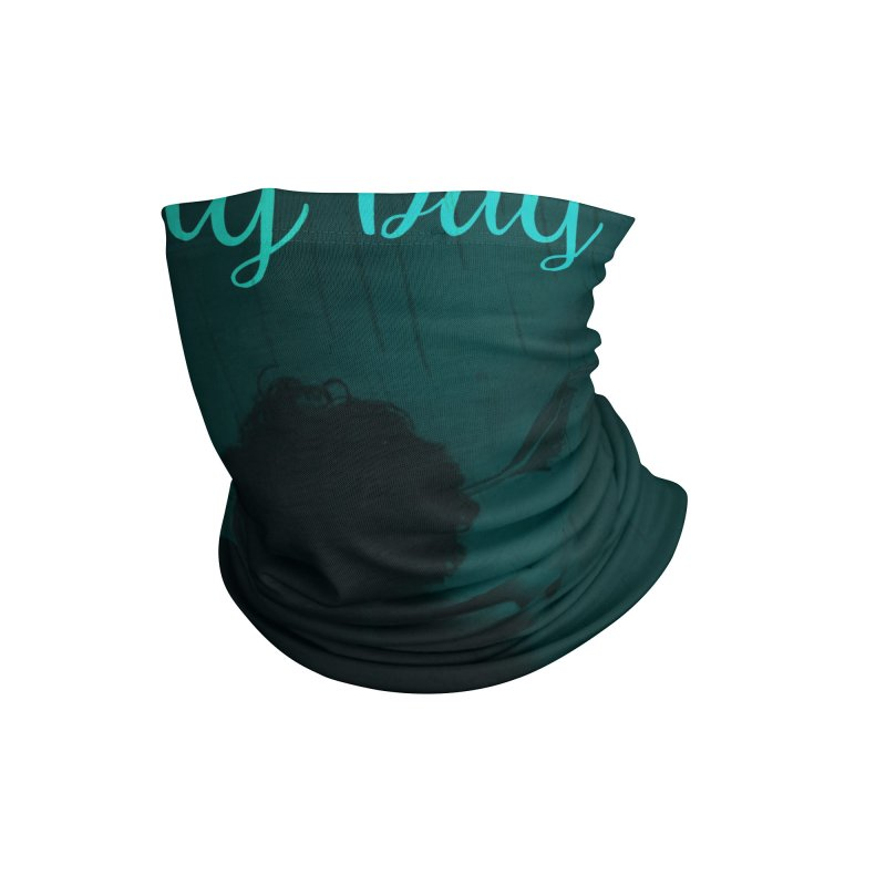 Every Day - Love Accessories Neck Gaiter by Walking Tall - Band Merch Shop