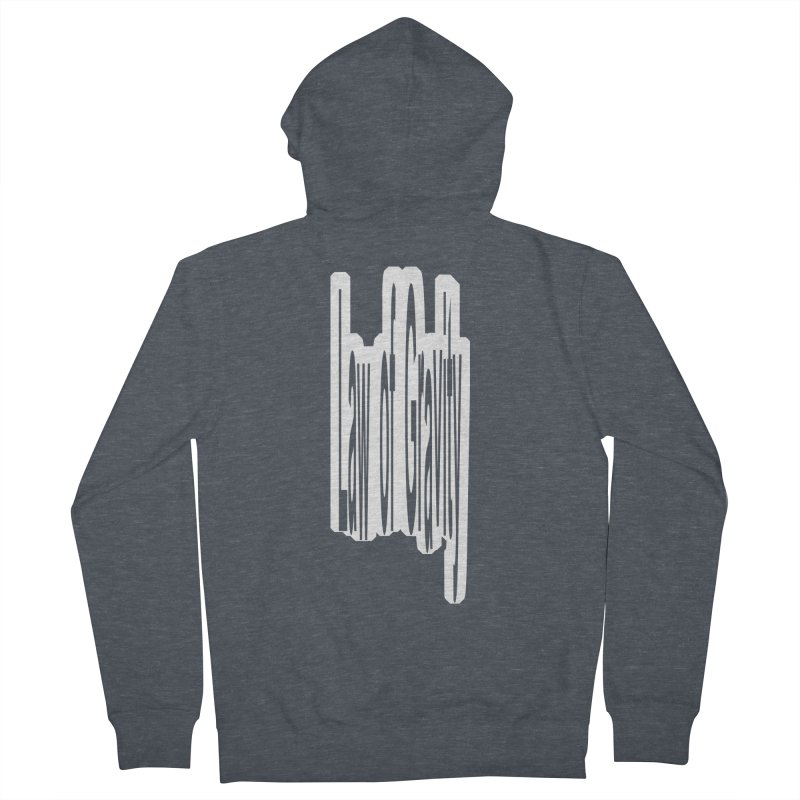 Law Of Gravity Men's Zip-Up Hoody by Wally's Shirt Shop