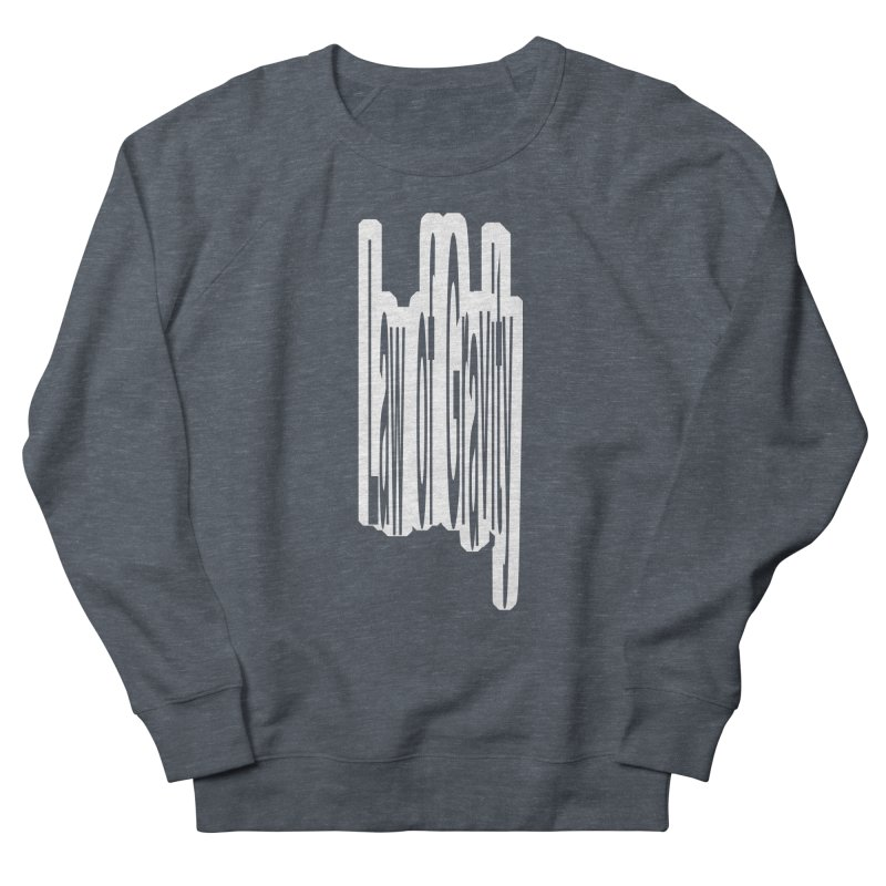 Law Of Gravity Men's Sweatshirt by Wally's Shirt Shop