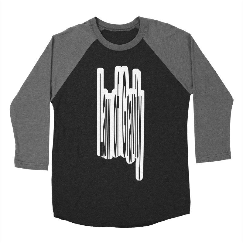 Law Of Gravity Men's Baseball Triblend T-Shirt by Wally's Shirt Shop
