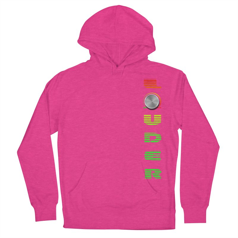 LOUDER Women's Pullover Hoody by Wally's Shirt Shop