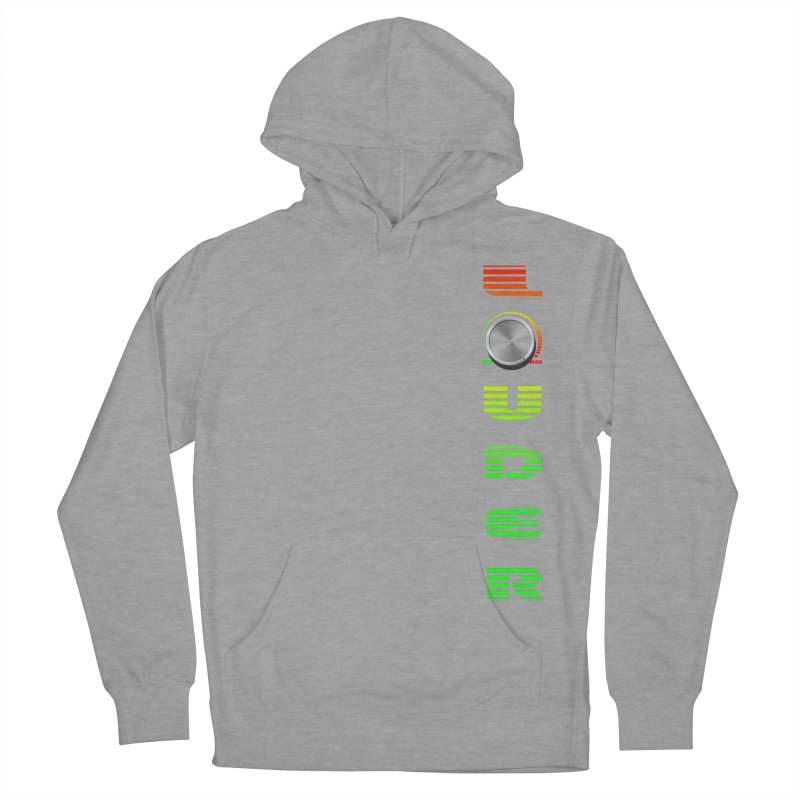 LOUDER Men's Pullover Hoody by Wally's Shirt Shop