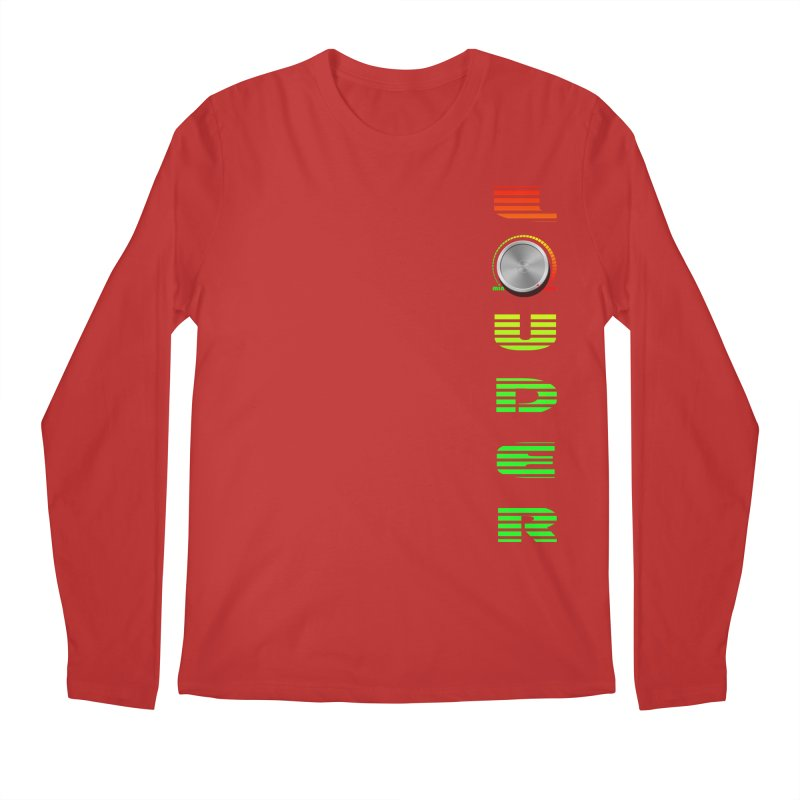 LOUDER Men's Longsleeve T-Shirt by Wally's Shirt Shop