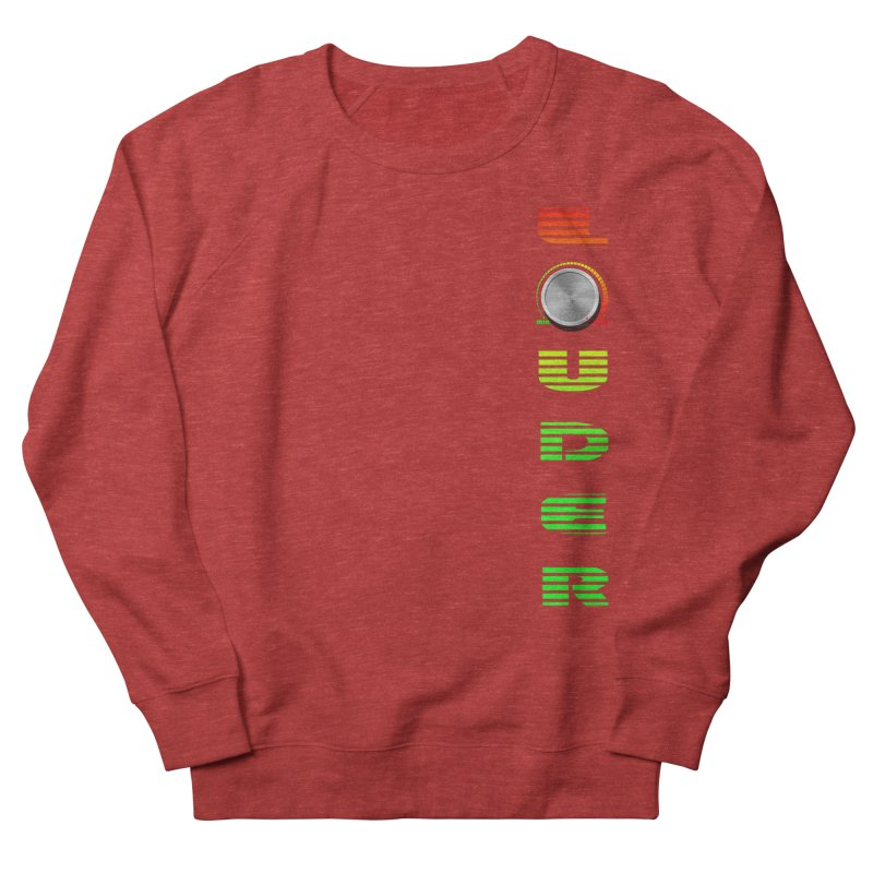 LOUDER Men's Sweatshirt by Wally's Shirt Shop