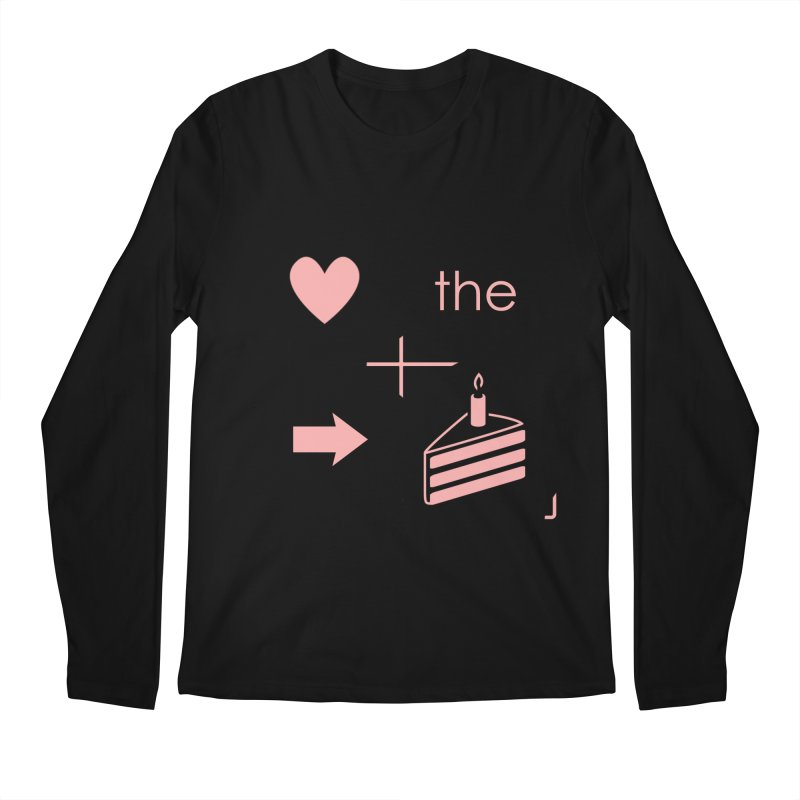Love The Right Cake Men's Longsleeve T-Shirt by Wally's Shirt Shop