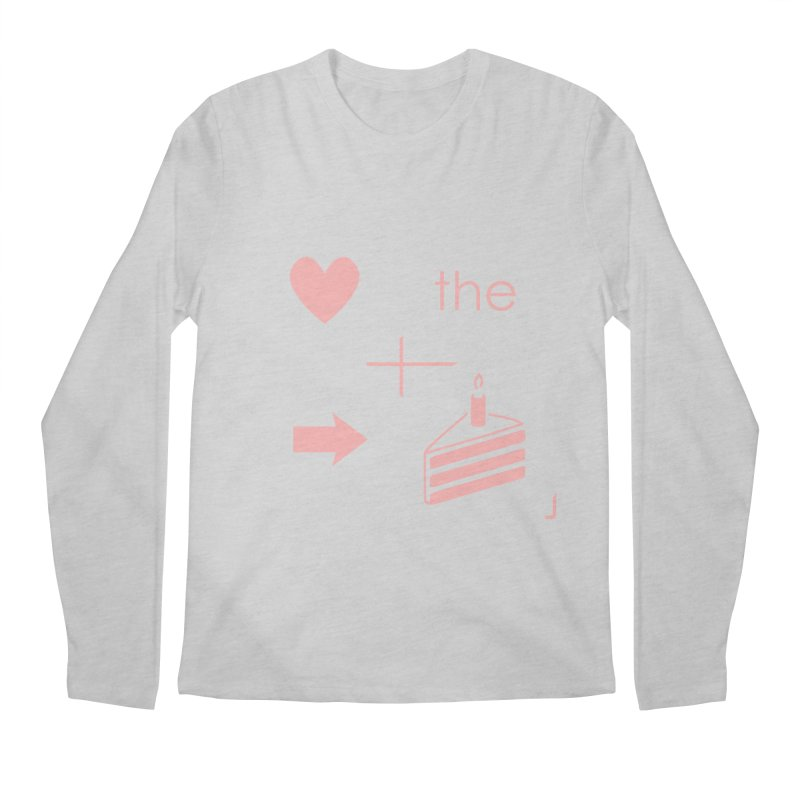 Love The Right Cake Men's Regular Longsleeve T-Shirt by Wally's Shirt Shop