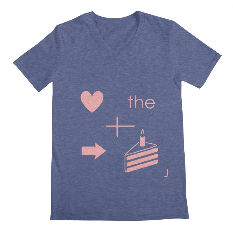 Love The Right Cake Men's Regular V-Neck by Wally's Shirt Shop