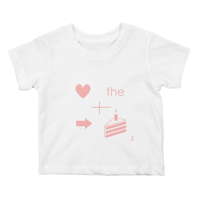 Love The Right Cake Kids Baby T-Shirt by Wally's Shirt Shop