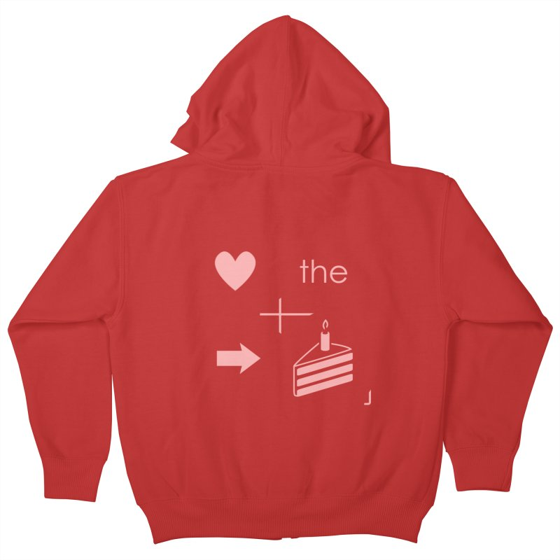 Love The Right Cake Kids Zip-Up Hoody by Wally's Shirt Shop