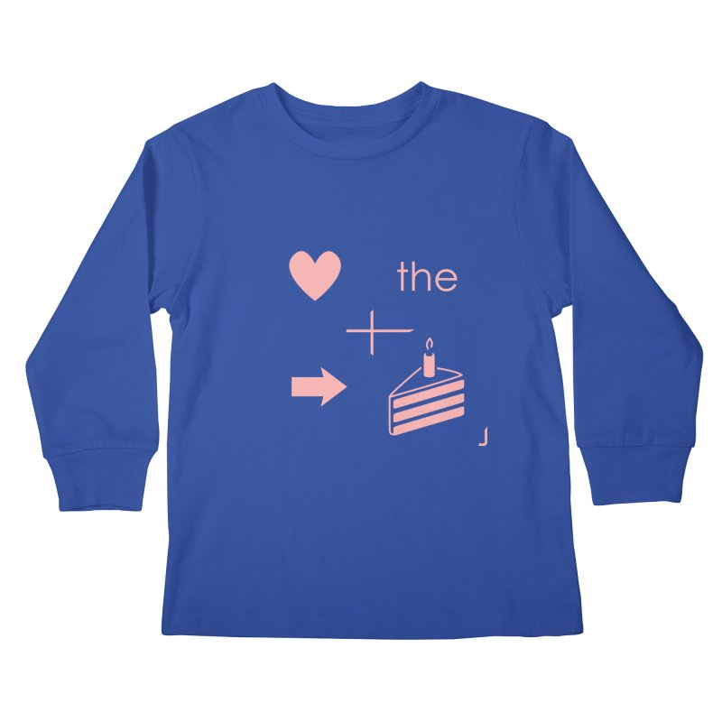 Love The Right Cake Kids Longsleeve T-Shirt by Wally's Shirt Shop