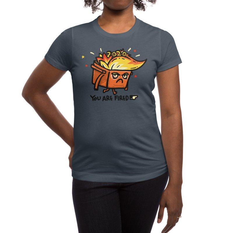 Trumpster Fire Women's T-Shirt by Walmazan's Artist Shop