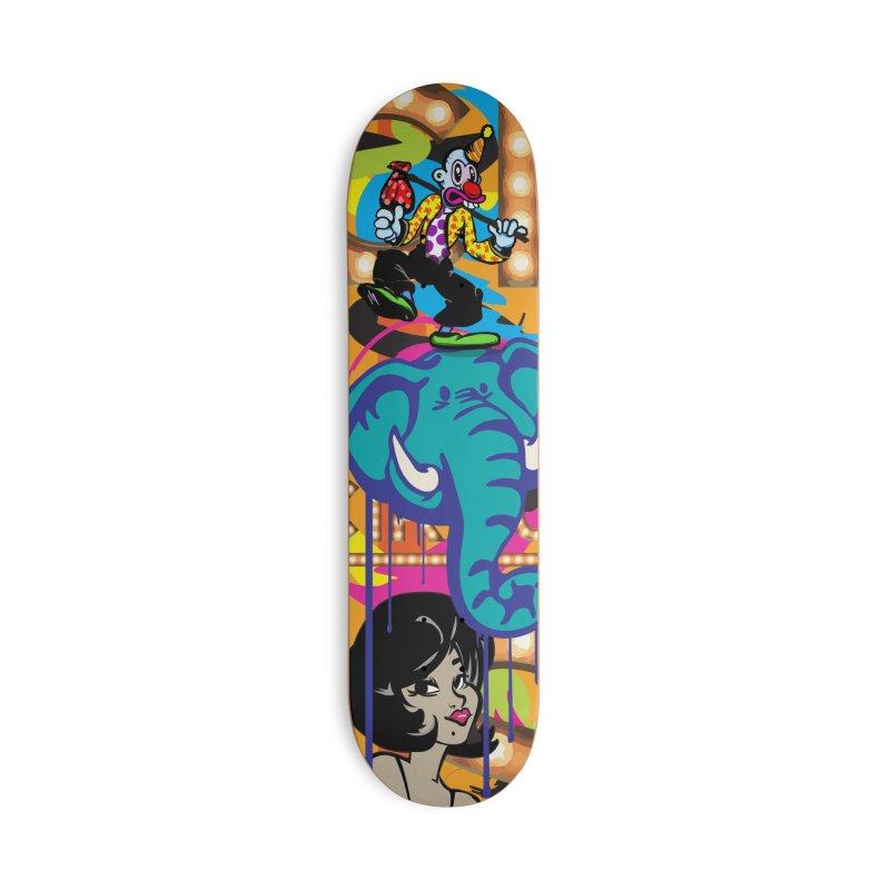 Big Top Accessories Skateboard by Watsonscribbles's Artist Shop