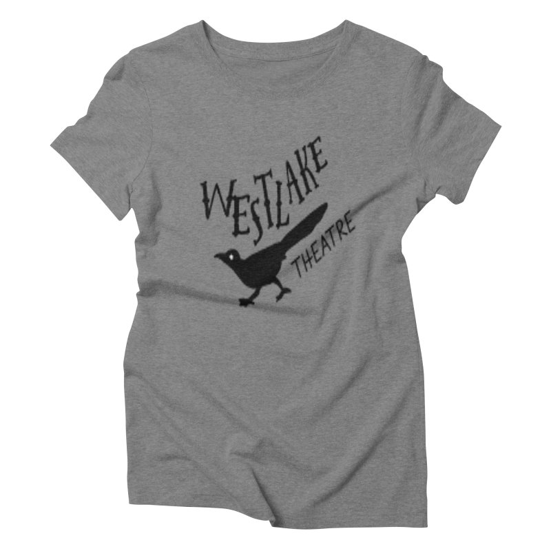 Westlake Theatre Chaparral in Women's Triblend T-Shirt Grey Triblend by WestlakeTheatre's Artist Shop
