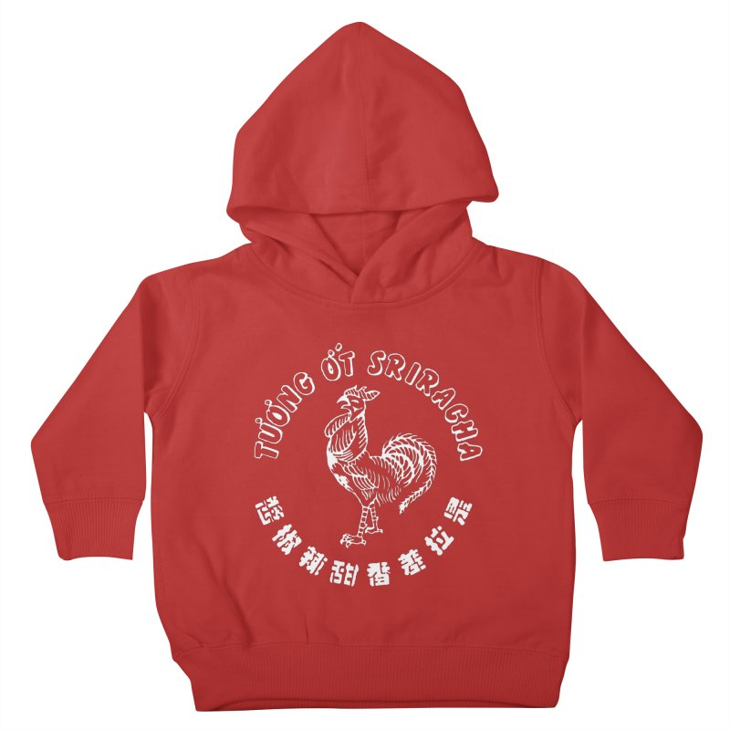 Sriracha Chilli Sauce Kids Toddler Pullover Hoody by Westofoxley's Artist Shop