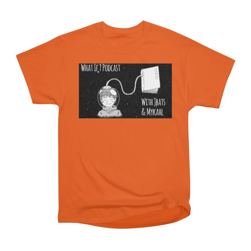 What If? Podcast with Jbats and Mykahl Men's T-Shirt by Whatifpod's Artist Shop