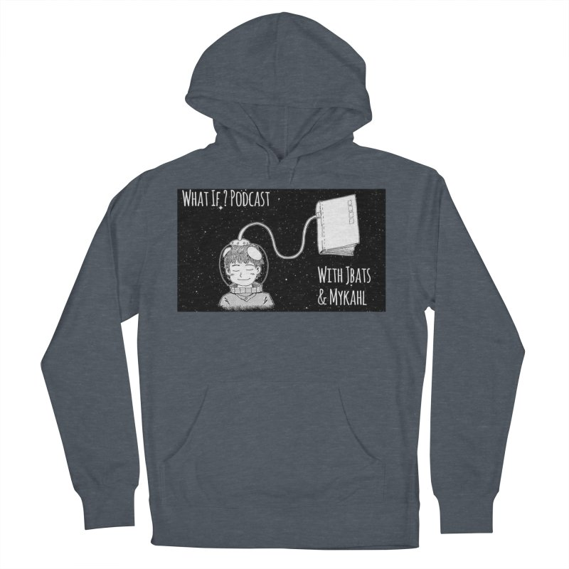 What If? Podcast with Jbats and Mykahl Men's French Terry Pullover Hoody by Whatifpod's Artist Shop