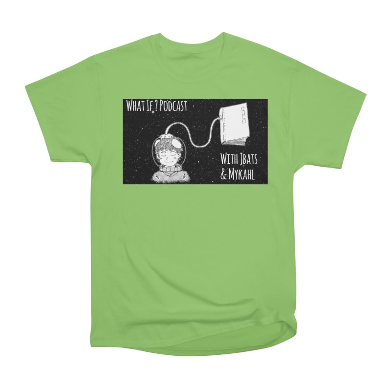 What If? Podcast with Jbats and Mykahl Men's Heavyweight T-Shirt by Whatifpod's Artist Shop