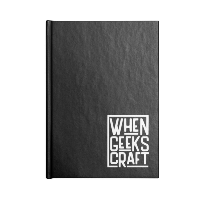 When Geeks Craft - White Accessories Notebook by WhenGeeksCraft's Artist Shop