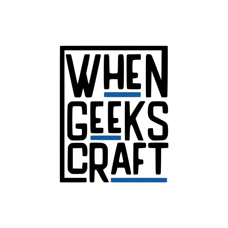When Geeks Craft - Color by WhenGeeksCraft's Artist Shop