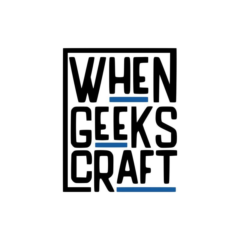 When Geeks Craft - Color Men's T-Shirt by WhenGeeksCraft's Artist Shop