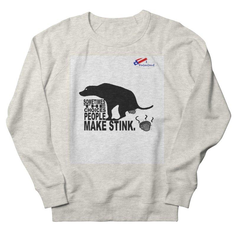 Dump Trump Women's Sweatshirt by Whereisyourmustache's Artist Shop