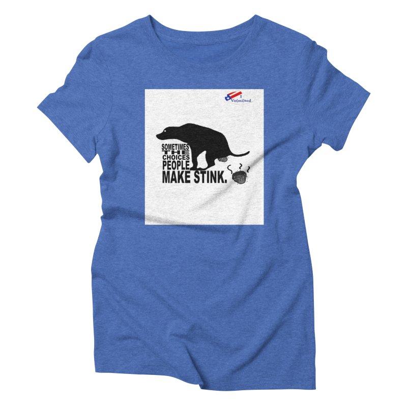 Dump Trump Women's Triblend T-Shirt by Whereisyourmustache's Artist Shop