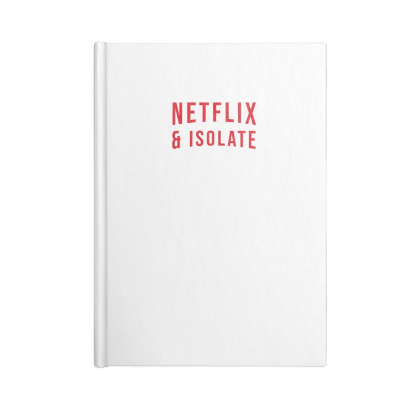 Netflix & Isolate Accessories Lined Journal Notebook by Willard's illustration shop