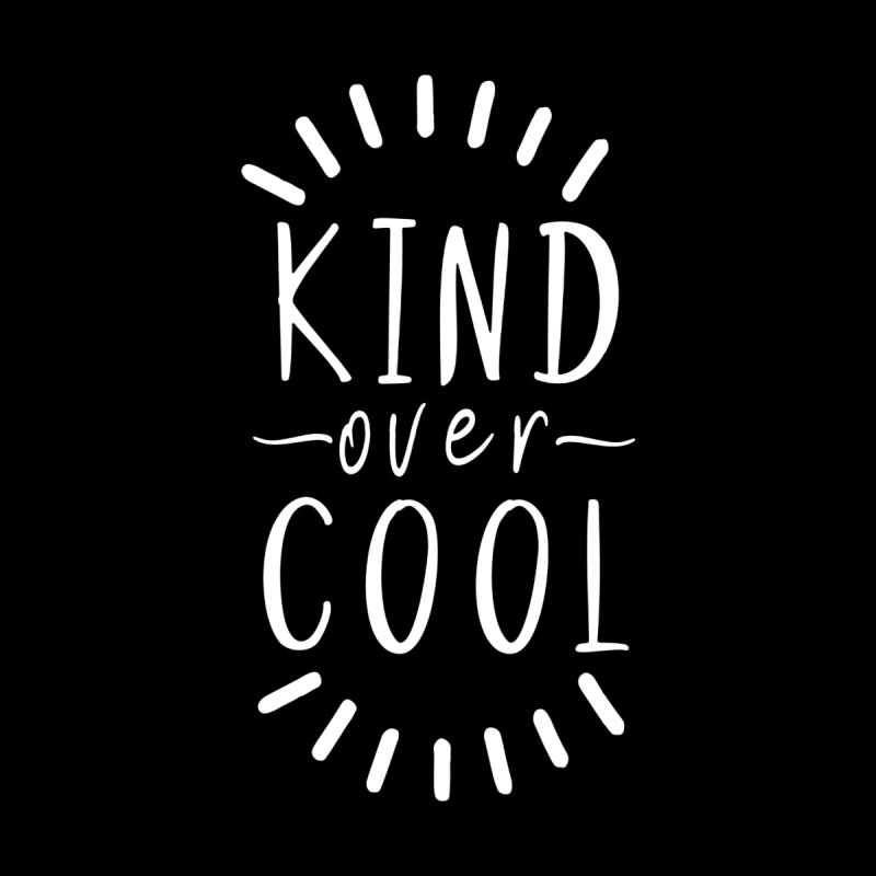 Kind Over Cool (White) Men's Tank by With Hope and Grace
