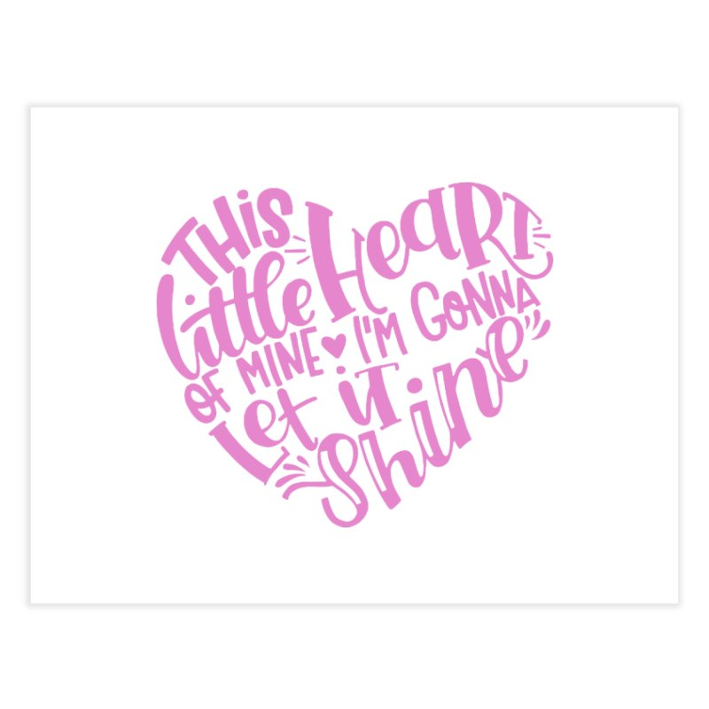 This Little Heart of Mine Pink | CHD Shirt Home Fine Art Print by With Hope and Grace