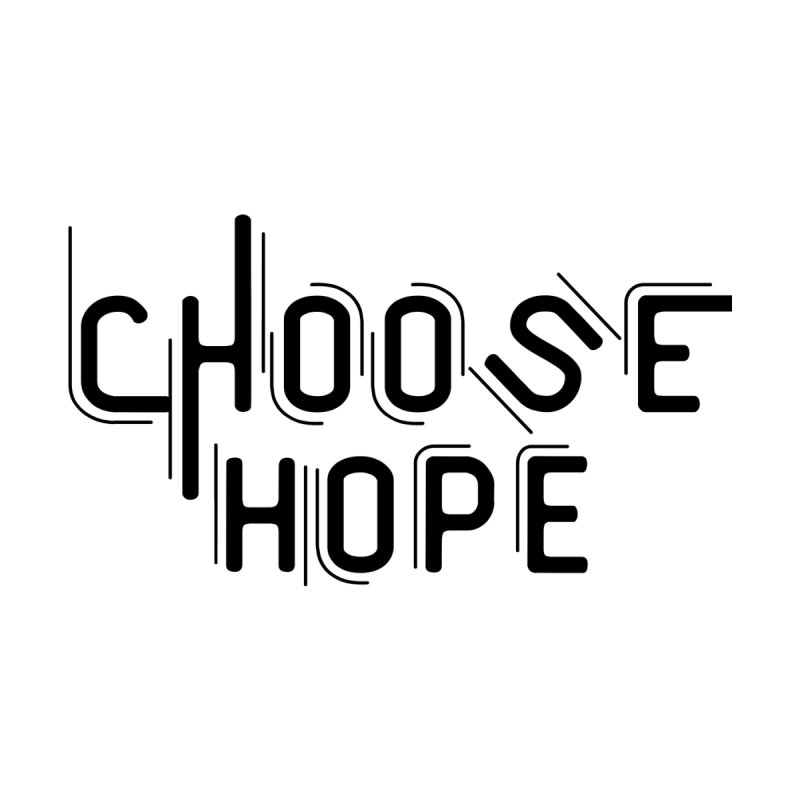 Choose Hope Women's Longsleeve T-Shirt by With Hope and Grace