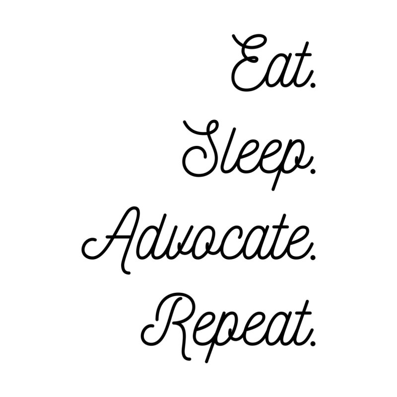Eat. Sleep. Advocate. Repeat | CHD Advocate Shirt Men's T-Shirt by With Hope and Grace