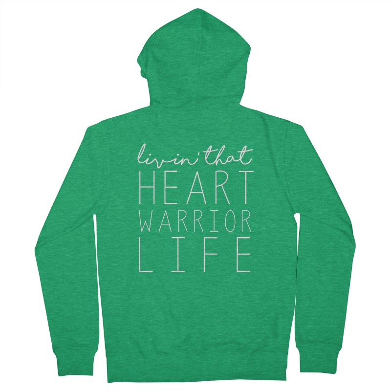 Livin'  That Heart Warrior Life (white) Men's Zip-Up Hoody by With Hope and Grace