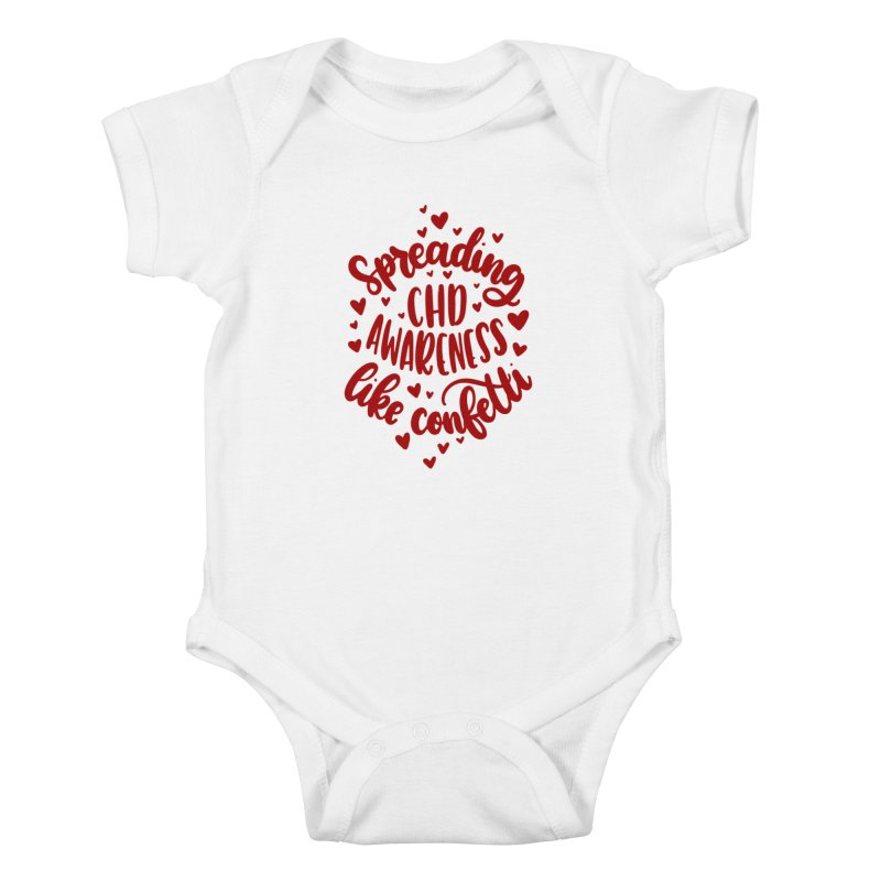 Spreading CHD Awareness Like Confetti Shirt (Red) Kids Baby Bodysuit by With Hope and Grace