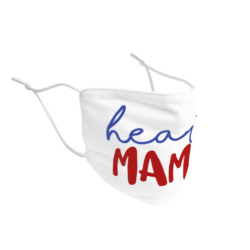 Heart mama facemask Accessories Face Mask by With Hope and Grace