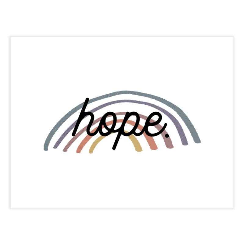 hope Home Fine Art Print by With Hope and Grace