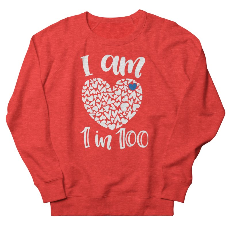 I am 1 in 100 Women's Sweatshirt by With Hope and Grace
