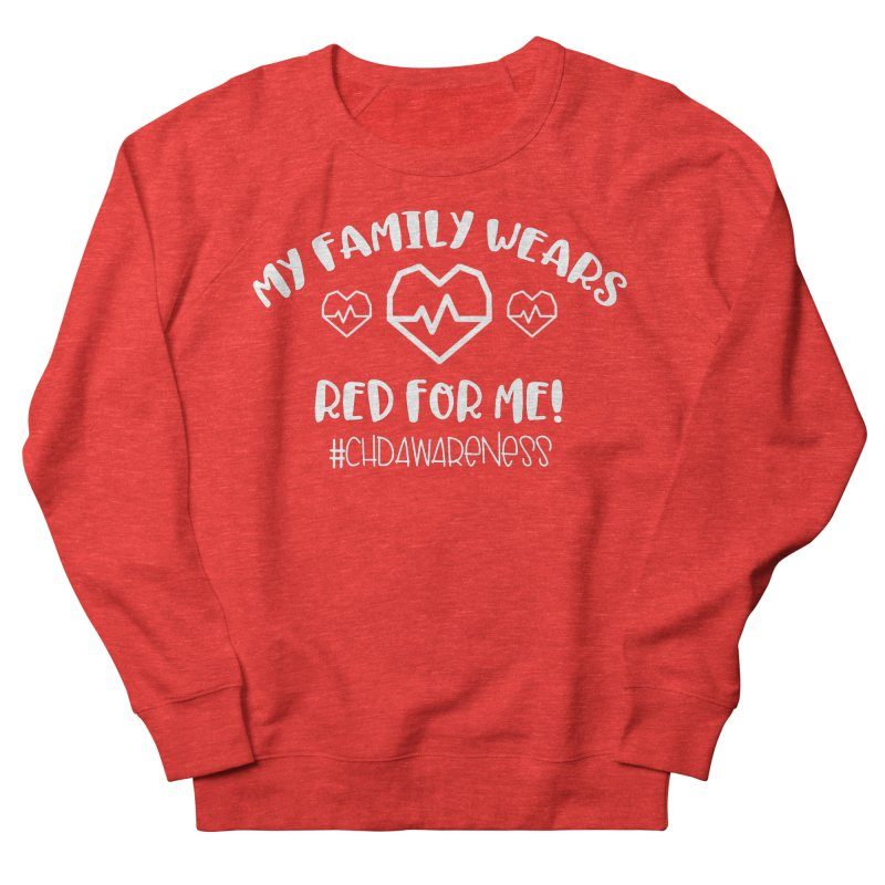 MY FAMILY WEARS RED FOR ME Women's Sweatshirt by With Hope and Grace