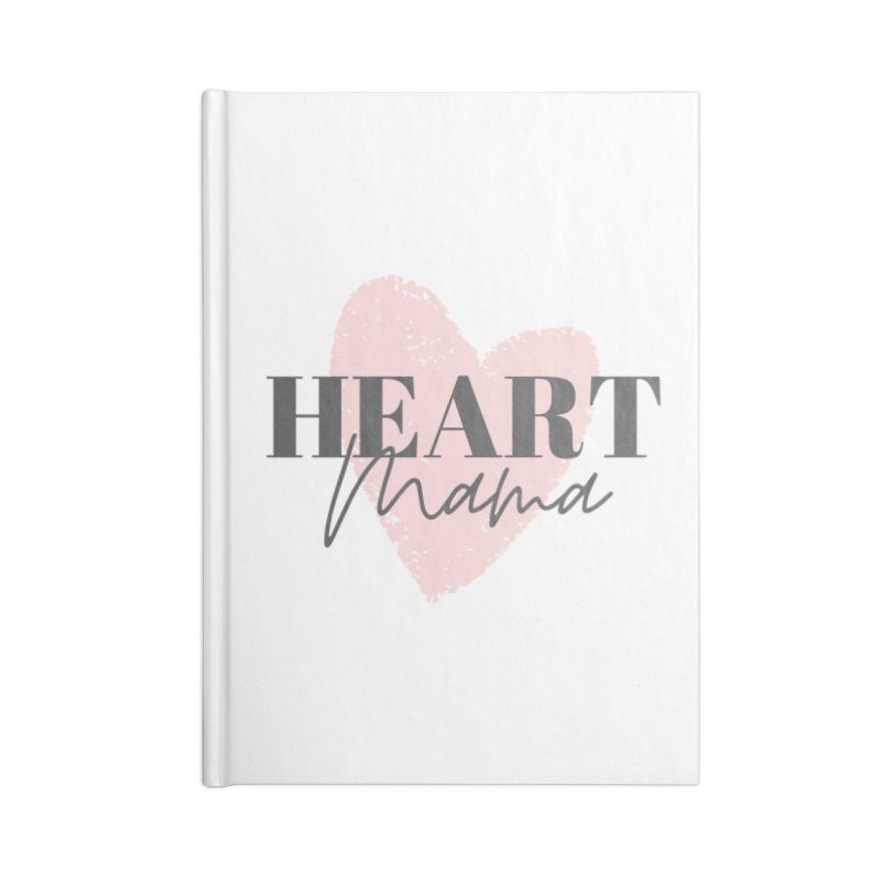 Heart Mama Accessories Notebook by With Hope and Grace