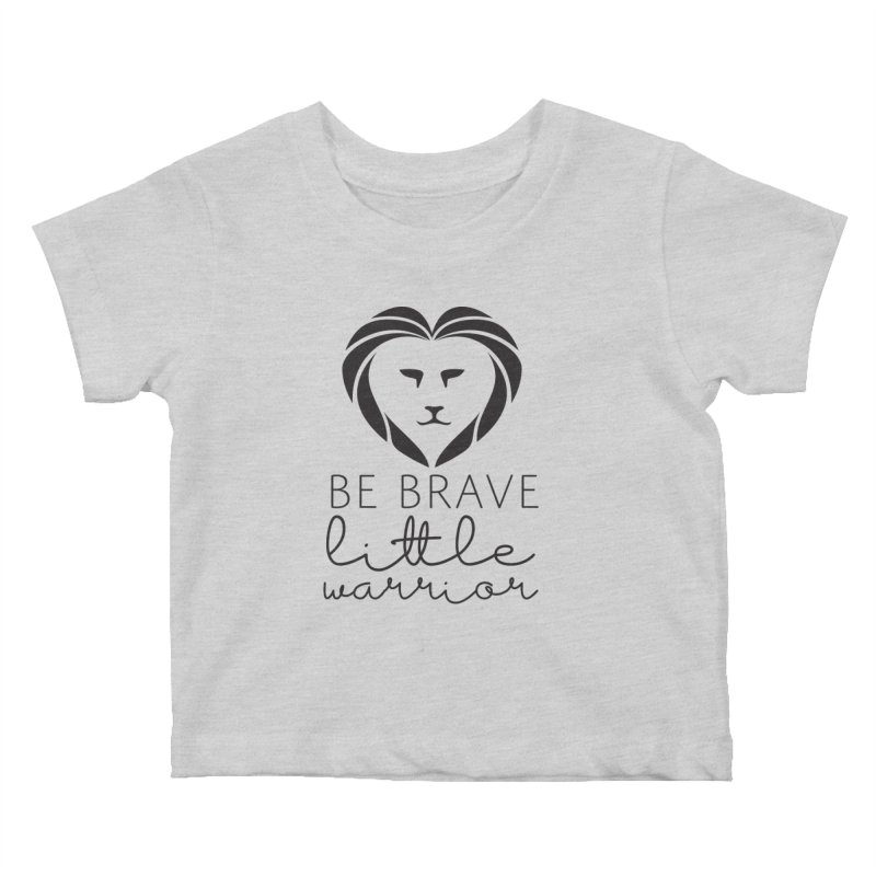 Be brave little warrior black Kids Baby T-Shirt by With Hope and Grace