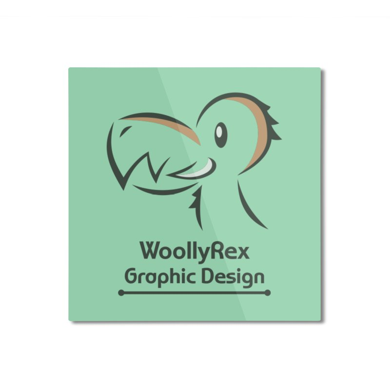 WoollyRex Home Mounted Aluminum Print by Designs by WoollyRex