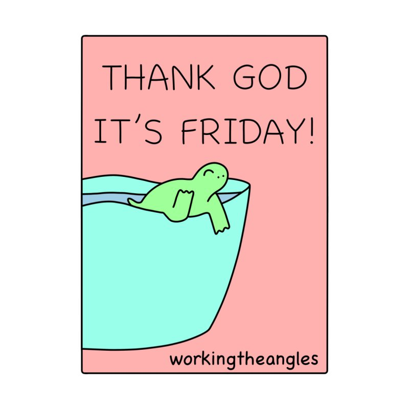TGIF Sticker by Working The Angles Store