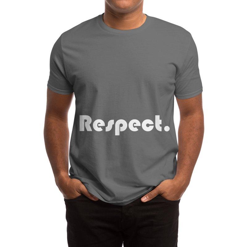 RESPECT Men's T-Shirt by WukashDesigns Artist Shop