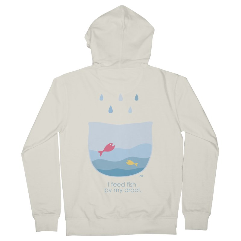 I feed fish by my drool Women's Zip-Up Hoody by YLTsai's Artist Shop