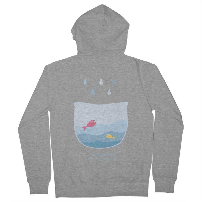 I feed fish by my drool Men's French Terry Zip-Up Hoody by YLTsai's Artist Shop